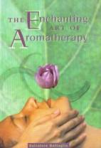 The-Enchanting-Art-of-Aromatherapy